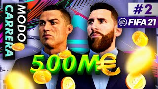 GASTO 500 MILLONES DE EUROS EN MODO CARRERA DE FIFA 21 (EPISODIO 2)