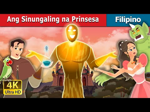Ang Sinungaling na Prinsesa | The Truthless Princess | Filipino Fairy Tales