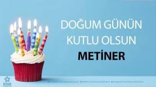 İyi ki Doğdun METİNER - İsme Özel Doğum Günü Şarkısı