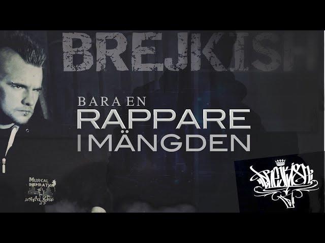 Brejkish - Bara en rappare i mängden (Video)