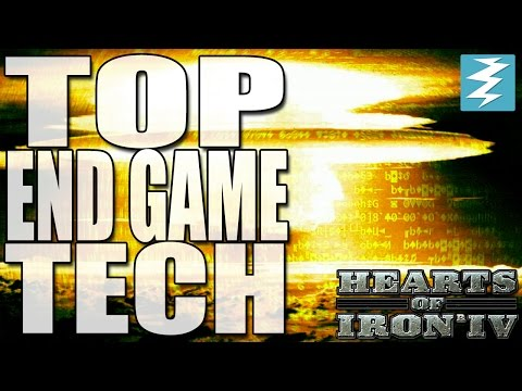 TOP END GAME TECH In Hearts of Iron 4 (HOI4)