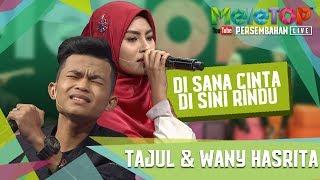 Download Video Di Sana Cinta Di Sini Rindu - Tajul & Wany Hasrita - Persembahan LIVE - MeleTOP Ep 246 [18.7.2017] MP3 3GP MP4