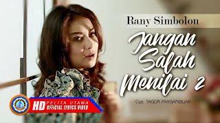 Rany Simbolon - JANGAN SALAH MENILAI 2   Lagu Pop Indonesia  (Official Lyrics Video)