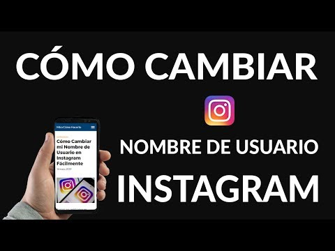 ¿Cómo Cambiar mi Nombre de Usuario en Instagram Fácilmente?