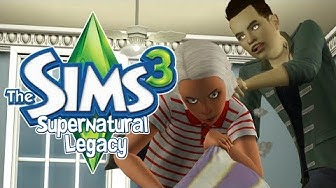 The Sims 3 | Supernatural Legacy | Osa 27: Kotiaresti!