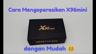 Cara mengoperasikan Smart tv box X96 mini