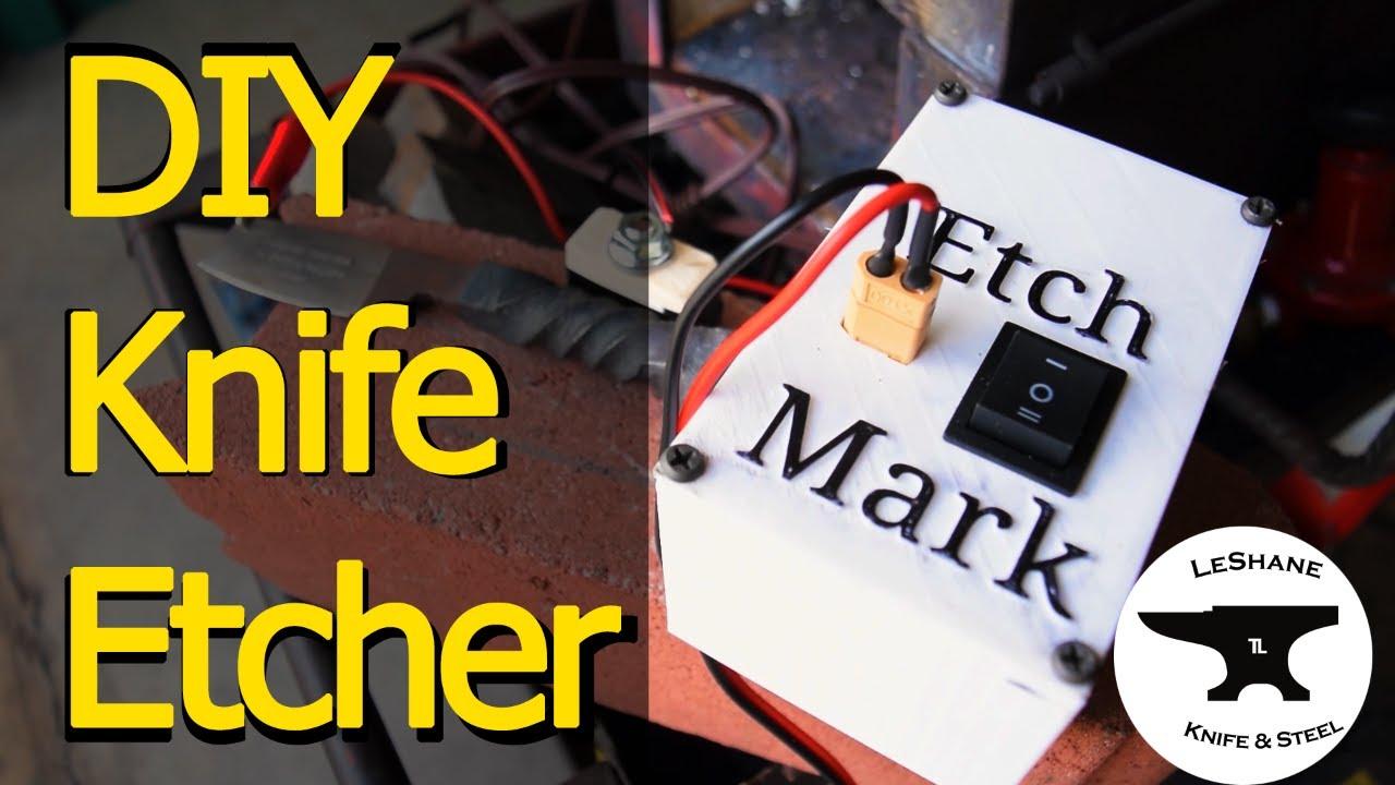 DIY KNIFE ETCHER / MARKER - Making an Electro Etcher for Logos