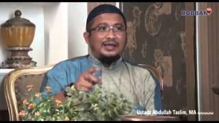 Fitnah Cinta Dunia Ustadz Abdullah Taslim Lc M A