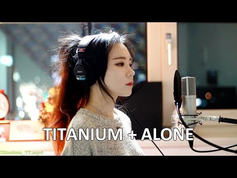 ONE HOUR REPLAY - Titanium + Alone ( cover by J.Fla )