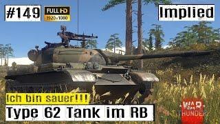 Lets Play War Thunder GF #149 China Type 62 im RB GAMEPLAY HD