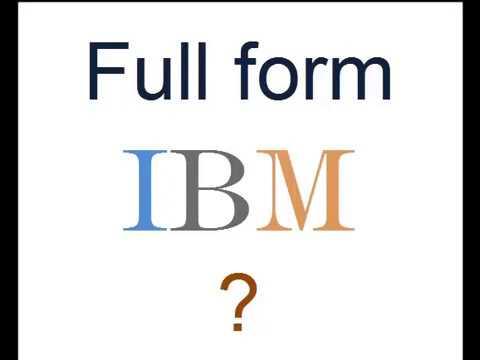Full Form of IBM ? - YouTube