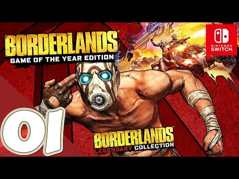 Borderlands Game Of The Year Edition [Switch] - Gameplay Walkthrough Part 1 Prologue - No Commentary