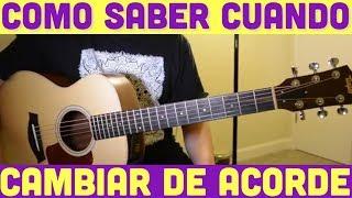Como Saber Cuando Cambiar de Acorde - Tecnica de Guitarra para Corridos y Rancheras