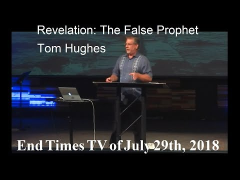 Tom Hughes – Revelation The False Prophet