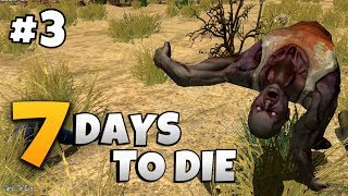 7 Days To Die THE PIT W Chad Flint Ep 3