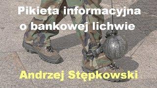 Pikieta informacyjna o bankowej lichwie - Andrzej Stępkowski