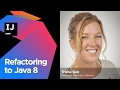 Refactoring to Java 8
