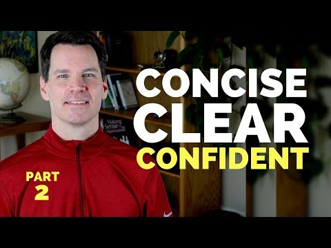 Effective Communication Skills Training: Concise, Clear, Confident (Part 2 Of 7) | Concise Message