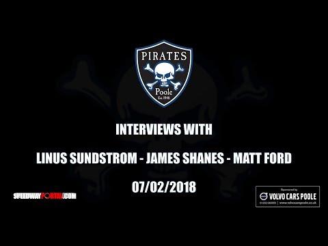 Pirates Media - Interviews With Linus Sundstrom, James Shanes & Matt Ford - 07/02/2018