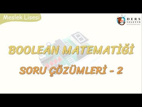 BOOLEAN MATEMATİĞİ SORU ÇÖZÜMLERİ - 2