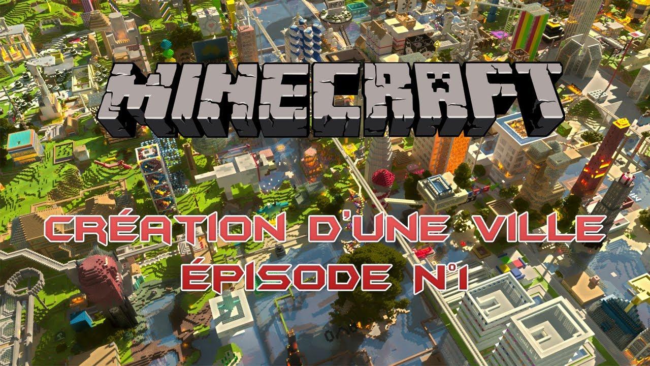 Minecraft cr ation d 39 une ville pisode n 1 xbox 360 youtube - Video de minecraft construction d une ville ...