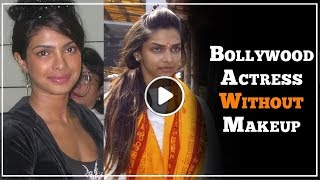 10 Shocking Pictures of Bollywood Actresses Without Makeup | TBG Bridal Store