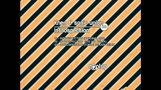 khen sonic union introspection cid inc remix replug