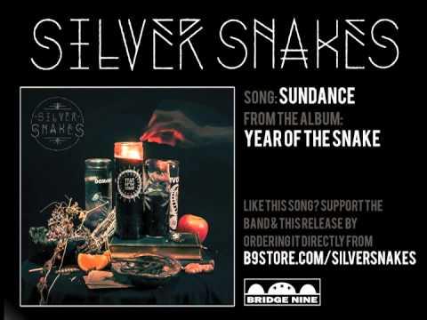 Silver Snakes - Sundance