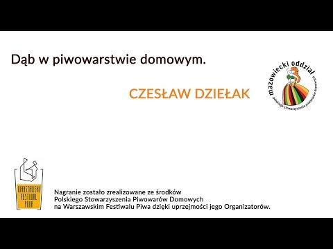 Czesław Dziełak - Dąb w piwowarstwie domowym.