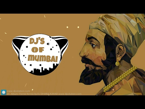 Album Theme Remix by DJ DHANA KARAD ||DJs OF Mumbai ||