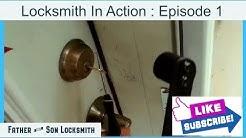 Locksmith In Action : Episode 1