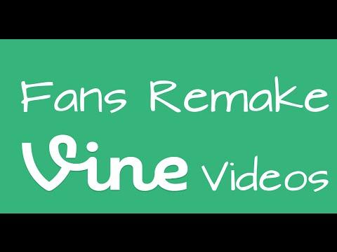 Fans Remake Vine Videos