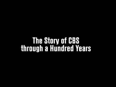 The Story of CBS through a Hundred Years