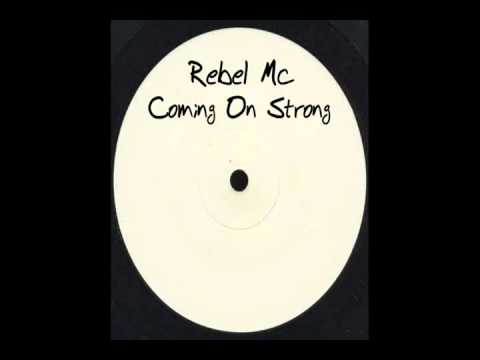 Rebel Mc - Coming On Strong