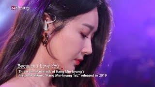 Kang Minkyung 강민경 - Because I Love You (I`m Live Show) (English Subs)