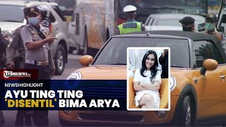 NEWS HIGHLIGHT: Ayu Ting Ting 'Disentil' Bima Arya: Mau Kemana Neng?