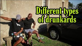 Different types of drunkards - Part 1 (Leon Gumede)