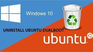 How to uninstall ubuntu from windows 10 (DUAL BOOT)