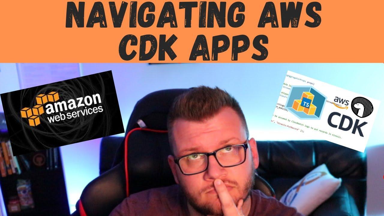 Navigating AWS CDK Apps