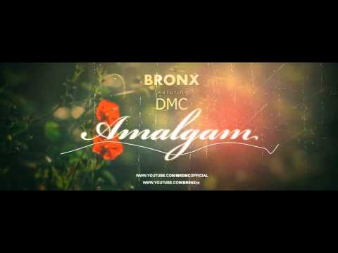 DMC featuring BR0NX - AMALGAM