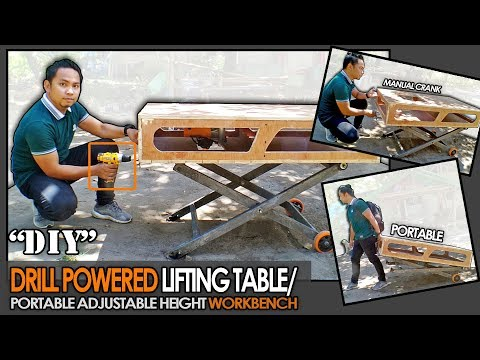 DIY: LIFTING TABLE/ DRILL POWERED  PORTABLE ADJUSTABLE HEIGHT WORKBENCH