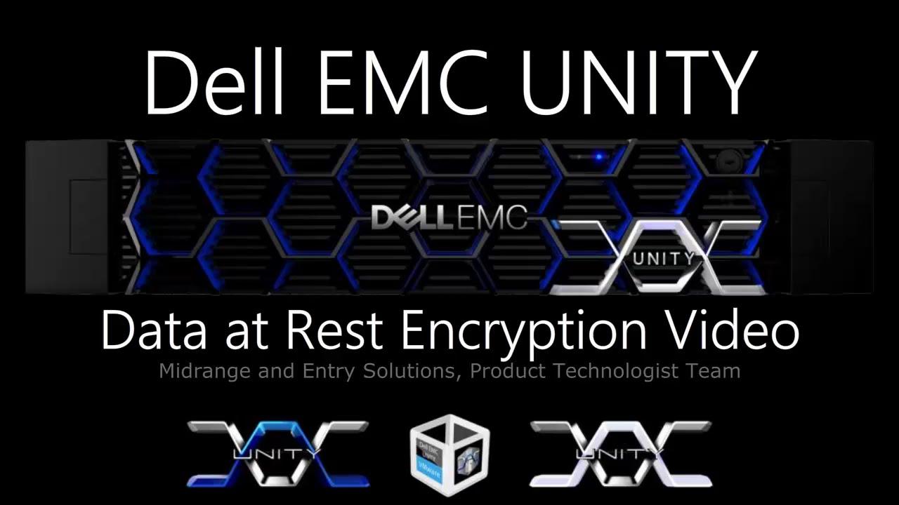 Dell EMC Unity – Data at Rest Encryption
