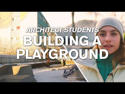 Architect Students Building A Playground