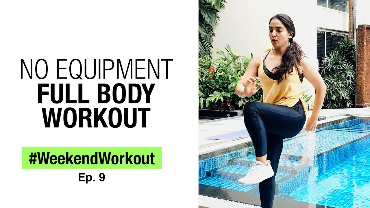 Intense Full Body Workout Routine- No Equipment, Bodyweight Exercises | Weekend Workouts | Fit Tak