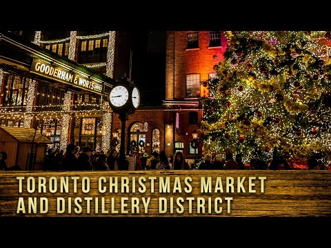 Toronto Christmas Market And Distillery District 2019