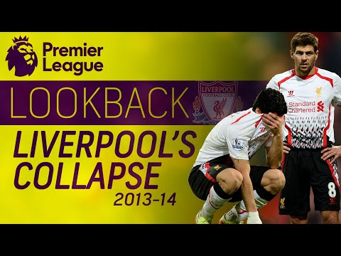 Liverpools historic collapse during 2013-2014 season | Premier League | NBC Sports