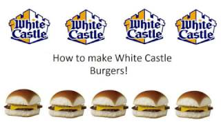 How to Make White Castle Burger recipe