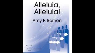 Alleluia, Alleluia! - Amy F Bernon