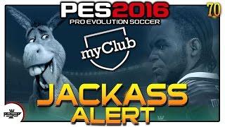 PES 2016 myClub   What a jackass! (Hungry4Glory series)