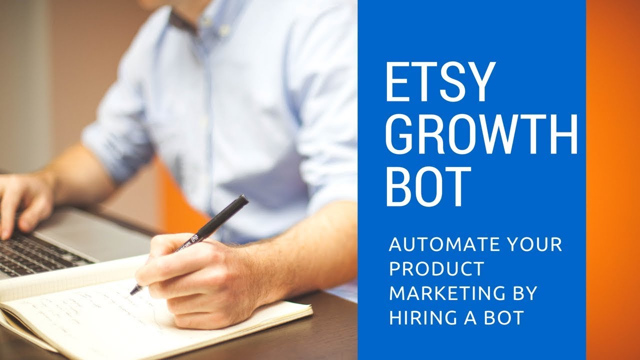 Etsy Growth Bot - Automate Etsy Shop Marketing